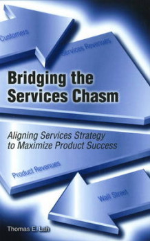 Bridging the Services Chasm av Thomas E. Lah (Innbundet)