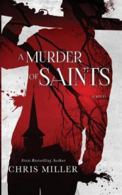A Murder of Saints av Chris Miller (Heftet)