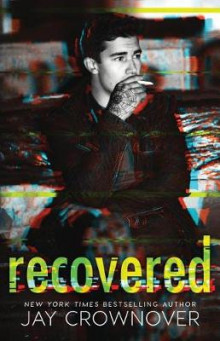 Recovered av Jay Crownover (Heftet)