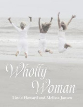 Wholly Woman av Linda Howard og Melissa Jansen (Heftet)