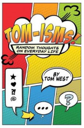 Tomisms av Tom West (Heftet)