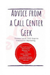 Advice from a Call Center Geek av Thomas Anthony Laird (Heftet)