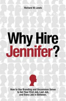 Why Hire Jennifer? av Richard Lewis (Heftet)