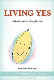 Living Yes av Mark Morris (Heftet)