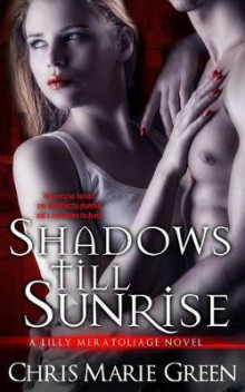 Shadows Till Sunrise av Chris Marie Green (Heftet)