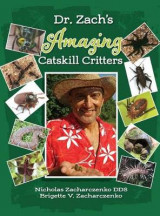 Omslag - Dr. Zach's Amazing Catskill Critters