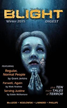 Blight Digest (Winter 2015) av Grant Jerkins, Paul J Garth og Mathew Allan Garcia (Heftet)