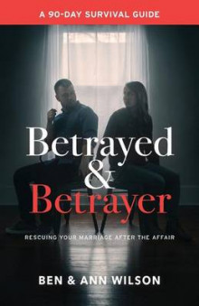 Betrayed and Betrayer av Ben Wilson og Ann Wilson (Heftet)