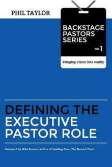 Defining the Executive Pastor Role av Phil Taylor (Heftet)