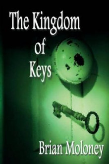 The Kingdom of Keys av Brian Moloney (Heftet)