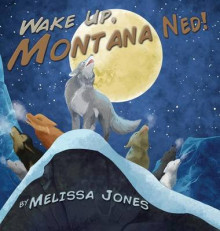 Wake Up Montana Ned av Melissa Jones (Innbundet)