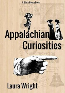 Appalachian Curiosities av Professor of Chemistry Laura Wright (Heftet)
