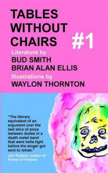 Tables Without Chairs #1 av Brian Alan Ellis og Bud Smith (Heftet)