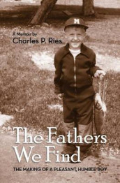 The Fathers We Find av Charles P Ries (Heftet)