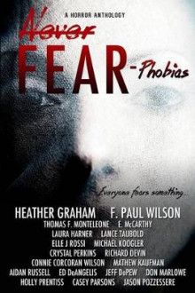 Never Fear - Phobias av Heather Graham, F Paul Wilson og Harley Jane Kozak (Heftet)