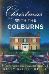 Christmas with the Colburns av Keely Brooke Keith (Heftet)