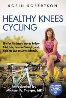 Healthy Knees Cycling av Robin Robertson (Heftet)