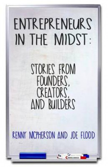 Entrepreneurs in the Midst av Joe Flood og Renny McPherson (Heftet)