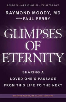 Glimpses of Eternity av Raymond a Moody MD og Paul Perry (Heftet)