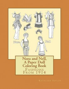 Nora and Nell, a Paper Doll Coloring Book av Kathleen Taylor (Heftet)