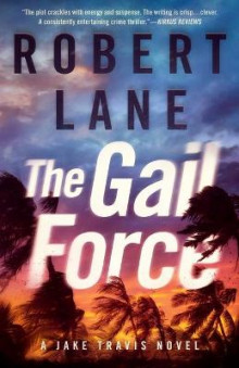 The Gail Force av Robert Lane (Heftet)