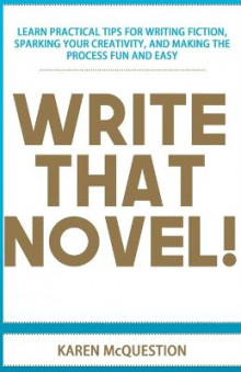 Write That Novel! av Karen McQuestion (Heftet)