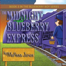 The Midnight Blueberry Express av Melissa Jones (Heftet)