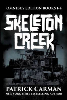 Skeleton Creek Series av Patrick Carman (Heftet)