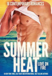 Summer Heat - Love on Fire av Caridad Pineiro, Nina Bruhns og Rebecca York (Heftet)