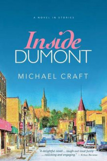 Inside Dumont av Michael Craft (Heftet)