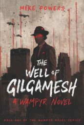 The Well of Gilgamesh av Mike Powers (Heftet)