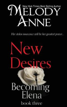New Desires av Melody Anne (Heftet)