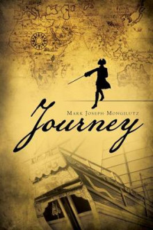 Journey av Mark Joseph Mongilutz (Heftet)