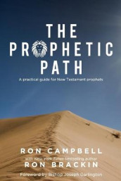 The Prophetic Path av Ron Brackin og Ron Campbell (Heftet)