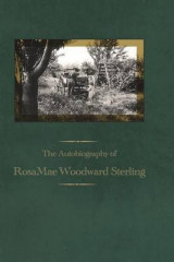 Omslag - The Autobiography of Rosamae Woodward Sterling
