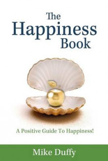 The Happiness Book av Mike Duffy (Heftet)