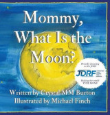 Omslag - Mommy, What Is the Moon?