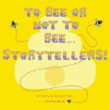 Omslag - To Bee or Not to Bee...Storytellers