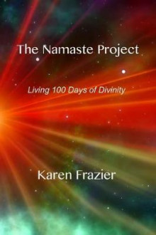 The Namaste Project av Karen Frazier (Heftet)