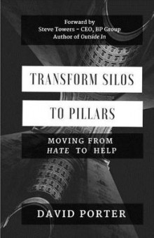 Transform Silos to Pillars av David Porter (Heftet)