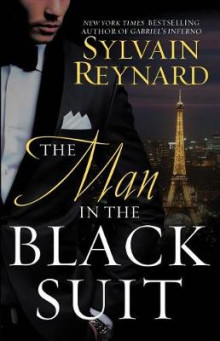The Man in the Black Suit av Sylvain Reynard (Heftet)