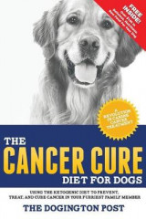 Omslag - The Cancer Cure Diet for Dogs