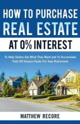 Omslag - How to Purchase Real Estate at 0% Interest