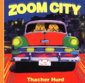 Zoom City Board Book av Thacher Hurd (Kartonert)