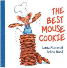 The Best Mouse Cookie av Laura Joffe Numeroff (Pappbok)