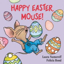 Happy Easter, Mouse! av Laura Joffe Numeroff (Pappbok)