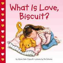What is Love Biscuit av Alyssa Satin Capucilli (Bok uspesifisert)