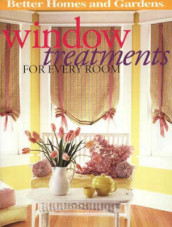 Window Treatments for Every Room av Better Homes and Gardens (Heftet)