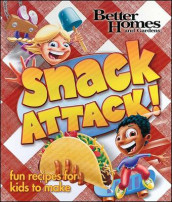 Better Homes and Gardens Snack Attack! av Better Homes and Gardens (Innbundet)
