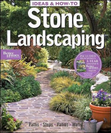 Ideas and How-to Stone Landscaping: Better Homes and Gardens (Heftet)